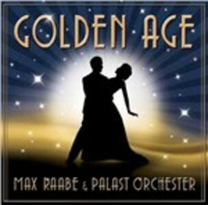 CD Golden Age Palast Orchester , Max Raabe