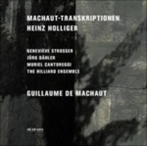 Machaut-Transkriptionen - CD Audio di Heinz Holliger