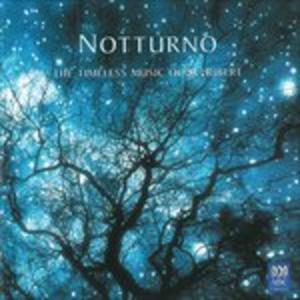 CD Notturno. Timeless Music O di Franz Schubert