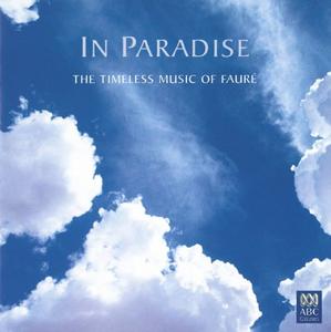 CD In Paradise. The Timeless di Gabriel Fauré