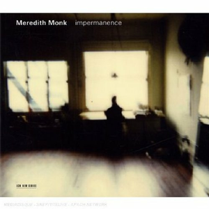 CD Impermanence di Meredith Monk