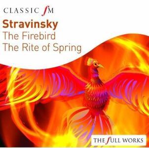 L'uccello di Fuoco - La Sagra Della Primavera - CD Audio di Igor Stravinsky,Riccardo Chailly
