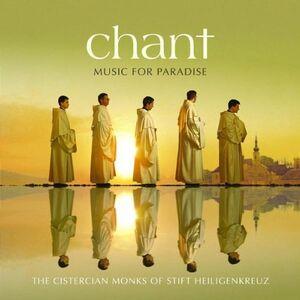 Foto Cover di Chant. Music for Paradise, CD di Cistercian Monks of Stift Heiligenkreuz, prodotto da UCJ
