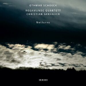 CD Notturno di Othmar Schoeck