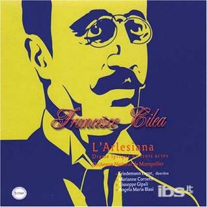 CD L'arlesiana di Francesco Cilea