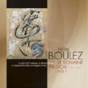 CD Le Domaine Musical 1956-1967 vol.1