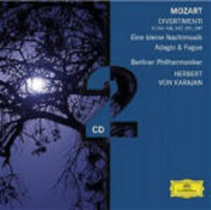 CD Eine Kleine Nachtmusik K525 - Divertimenti K136, K138, K247, K251, K287 - Adagio e fuga di Wolfgang Amadeus Mozart