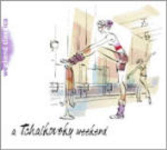 Foto Cover di A Tchaikovsky Weekend, CD di Pyotr Il'yich Tchaikovsky, prodotto da Deutsche Grammophon