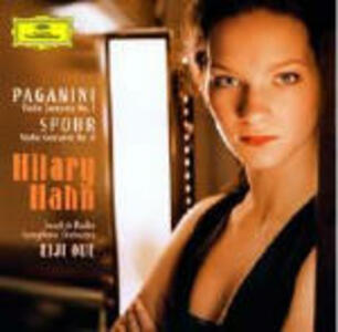 Concerto per violino n.1 / Concerto per violino n.8 - CD Audio di Niccolò Paganini,Louis Spohr,Hilary Hahn,Swedish Radio Symphony Orchestra,Eiji Oue