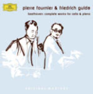 Opere complete per violoncello e pianoforte - CD Audio di Ludwig van Beethoven,Friedrich Gulda,Pierre Fournier
