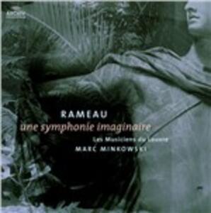 Une Symphonie Imaginaire - Vinile LP di Jean-Philippe Rameau,Marc Minkowski,Les Musiciens du Louvre