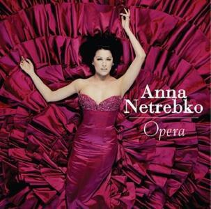 Opera - CD Audio di Anna Netrebko