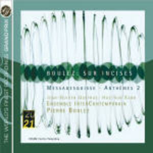 CD Sur Incises - Messagesquisse - Anthèmes di Pierre Boulez