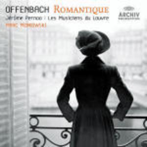 CD Offenbach Romantique di Jacques Offenbach