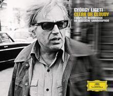 Clear or Cloudy - CD Audio di György Ligeti