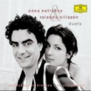 Duets - CD Audio di Anna Netrebko,Rolando Villazon,Staatskapelle Dresda,Nicola Luisotti