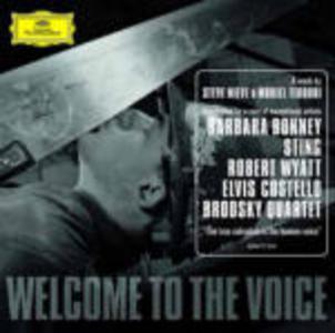 CD Welcome to the Voice Elvis Costello , Sting , Robert Wyatt , Barbara Bonney