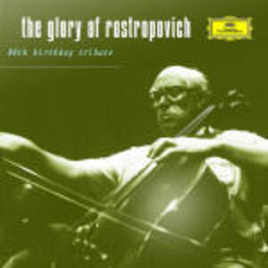 Foto Cover di The Glory of Rostropovich, CD di Mstislav Rostropovich, prodotto da Deutsche Grammophon