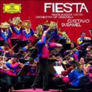 Fiesta - CD Audio di Orchestra del Venezuela Simon Bolivar,Gustavo Dudamel