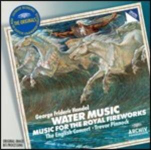 Musica sull'acqua (Water Music) - Musiche per i reali fuochi d'artificio - The English Concert - CD Audio di English Concert,Trevor Pinnock,Georg Friedrich Händel