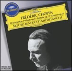10 Mazurke - Preludio op.45 - Ballata op.23 - CD Audio di Fryderyk Franciszek Chopin,Arturo Benedetti Michelangeli