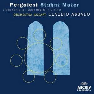 CD Stabat Mater - Salve Regina - Concerto per violino di Giovanni Battista Pergolesi