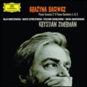 Sonata per pianoforte n.2 - Quintetti con pianoforte n.1, n.2 - CD Audio di Krystian Zimerman,Grazyna Bacewicz