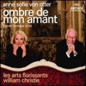 CD Ombre de mon amant. Arie barocche francesi