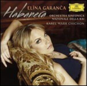Foto Cover di Habanera, CD di Elina Garanca, prodotto da Deutsche Grammophon