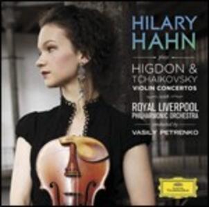 Concerti per violino - CD Audio di Pyotr Il'yich Tchaikovsky,Jennifer Higdon,Hilary Hahn,Royal Liverpool Philharmonic Orchestra,Vasily Petrenko
