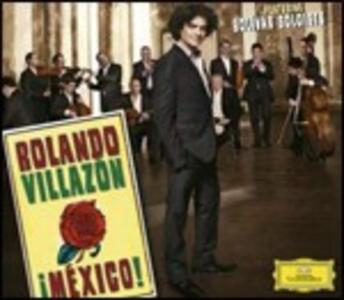 Mexico! - CD Audio di Rolando Villazon,Bolivar Soloists