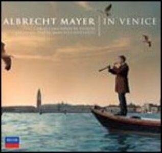 CD In Venice. Concerti per oboe Tomaso Giovanni Albinoni , Antonio Vivaldi , Benedetto Marcello , Antonio Lotti , Giovanni Benedetto Platti