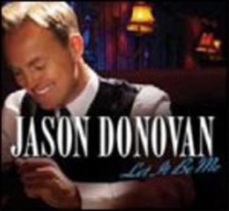 CD Let It Be Me di Jason Donovan