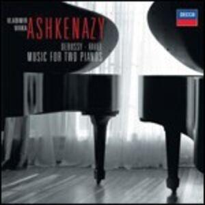 CD Musiche per 2 pianoforti Claude Debussy , Maurice Ravel