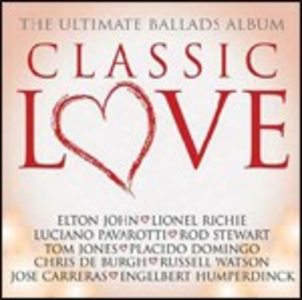 CD Classic Love. The Ultimate Ballads Album