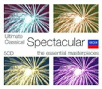 Foto Cover di Ultimate Classical Spectacular, CD di  prodotto da Decca
