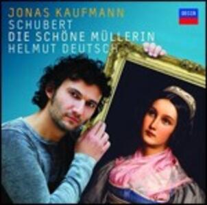Die Schöne Müllerin - CD Audio di Franz Schubert,Jonas Kaufmann,Helmut Deutsch