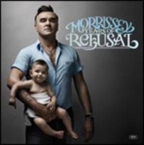 CD Years of Refusal di Morrissey
