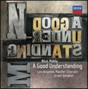 A Good Understanding - CD Audio di Nico Muhly