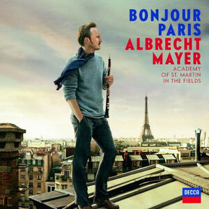 Foto Cover di Bonjour Paris, CD di Albrecht Mayer, prodotto da Decca