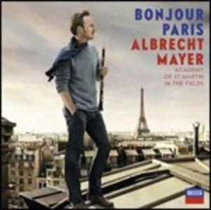 Foto Cover di Bonjour Paris, CD di Albrecht Mayer,Academy of St. Martin in the Fields, prodotto da Decca