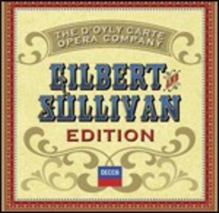 CD Gilbert and Sullivan Edition di Arthur Sullivan