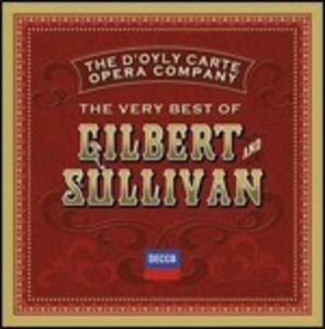 CD The Very Best of Gilbert and Sullivan di Arthur Sullivan