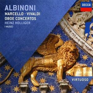 CD Concerti per oboe Tomaso Giovanni Albinoni , Antonio Vivaldi , Benedetto Marcello