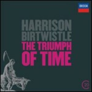 CD The Thriumph of Time - Earth Dances - Panic di Harrison Birtwistle