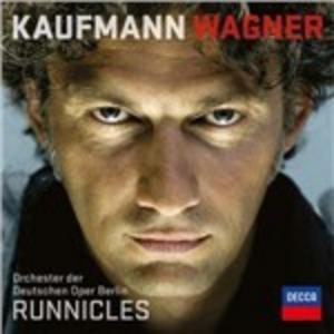 CD Kaufmann Wagner di Richard Wagner