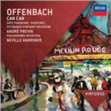 Can Can - Gaité Parisienne - Ouvertures - CD Audio di Jacques Offenbach,André Previn,Neville Marriner,Philharmonia Orchestra,Pittsburgh Symphony Orchestra