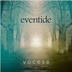 Foto Cover di Eventide, CD di Voces8, prodotto da Decca