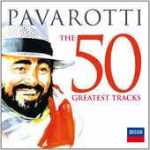 CD The 50 Greatest Tracks Luciano Pavarotti