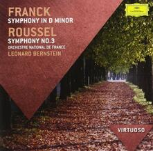 Sinfonia in Re minore / Sinfonia n.3 - CD Audio di Leonard Bernstein,César Franck,Albert Roussel,Orchestre National de France